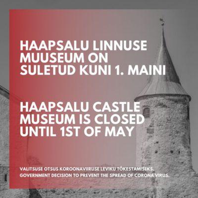 Haapsalu linnuse muuseum on kuni 1. maini suletud